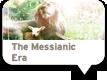 The Messianic Era